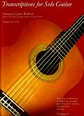 Transcriptions for Solo Guitar Volume 1